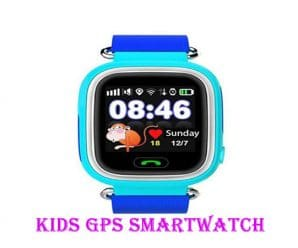 Best GPS Watch for Kids 2018 – Top GPS Tracker Helps Track Your Child