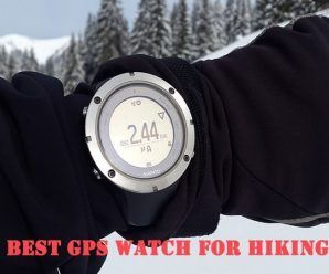 Best GPS Watch for Hiking – Top 10 Altimeter Watch You Need to Check